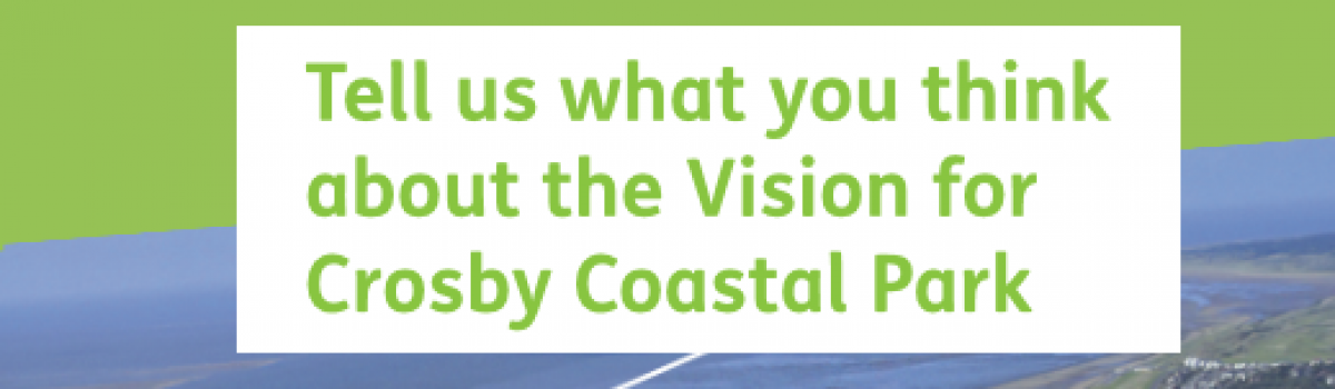 Have your say on the future of Crosby Coastal Park