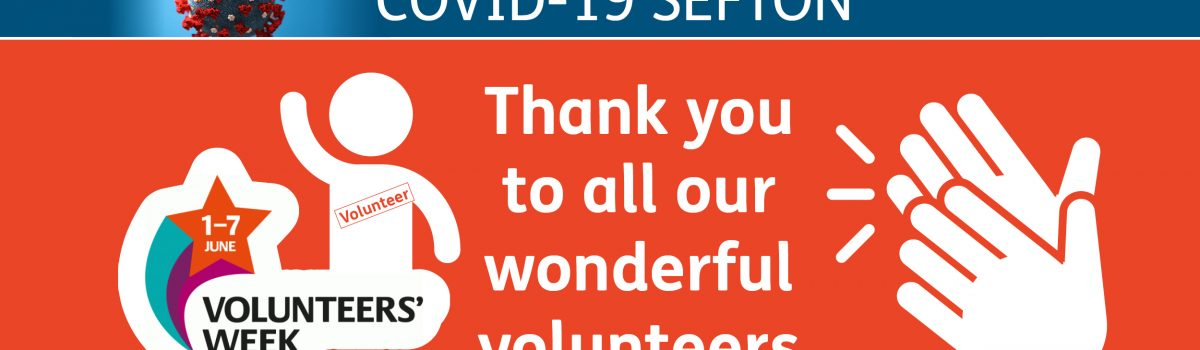 Sefton celebrates #VolunteersWeek and says THANK YOU