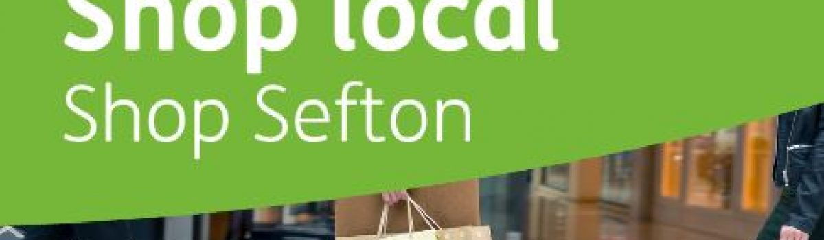 'Shop Local' message for those who live and work in Sefton