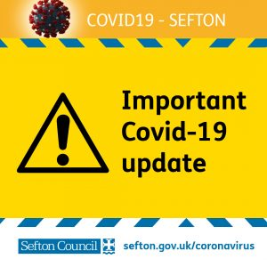 Image to notify Important update on Covid 19 in Sefton