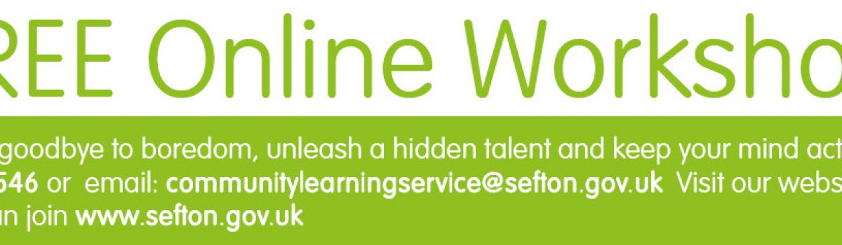 Unleash your creativity with FREE online workshops for residents across Sefton