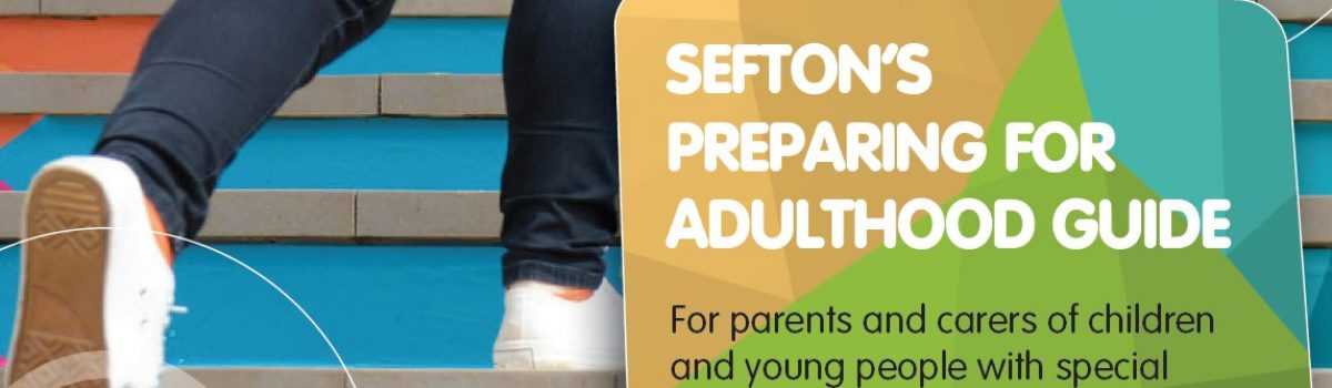 Guide produced to help young people with special educational needs get ready for adulthood