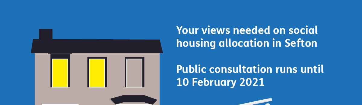 One more month to have your say on how social housing is allocated in Sefton