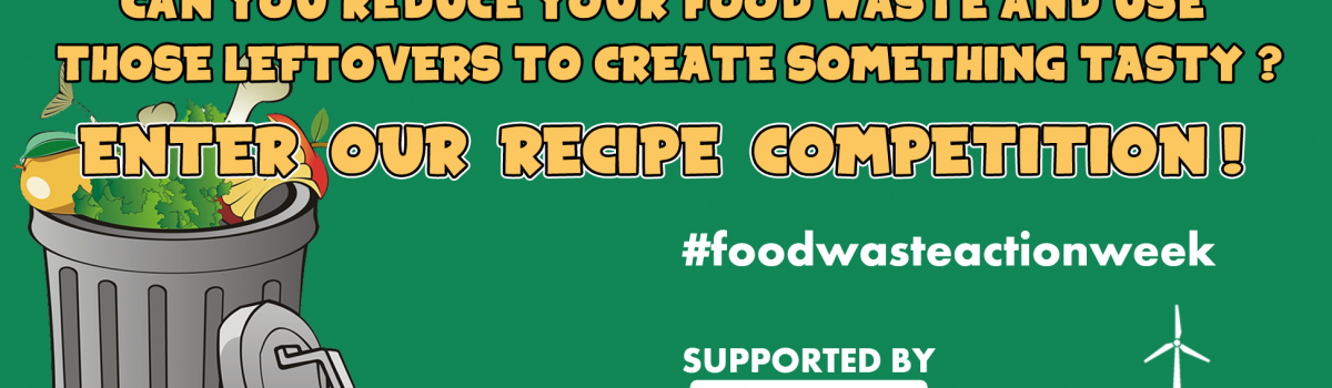 #FoodWasteActionWeek – design a recipe from your leftovers