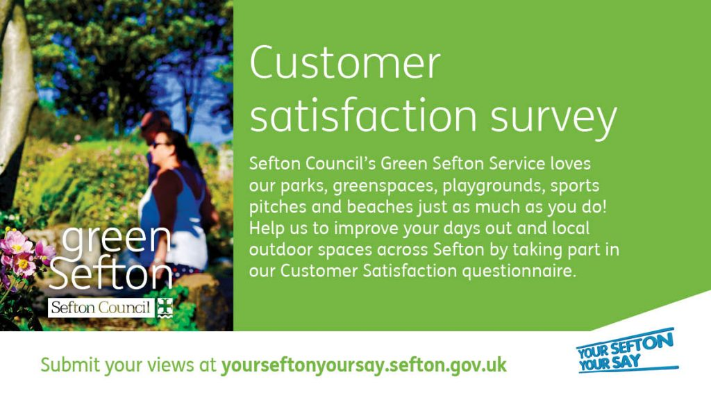 Customer satisfaction survey for Sefton's Green Sefton Service has been launched and people can take part of visiting the your sefton your say website
