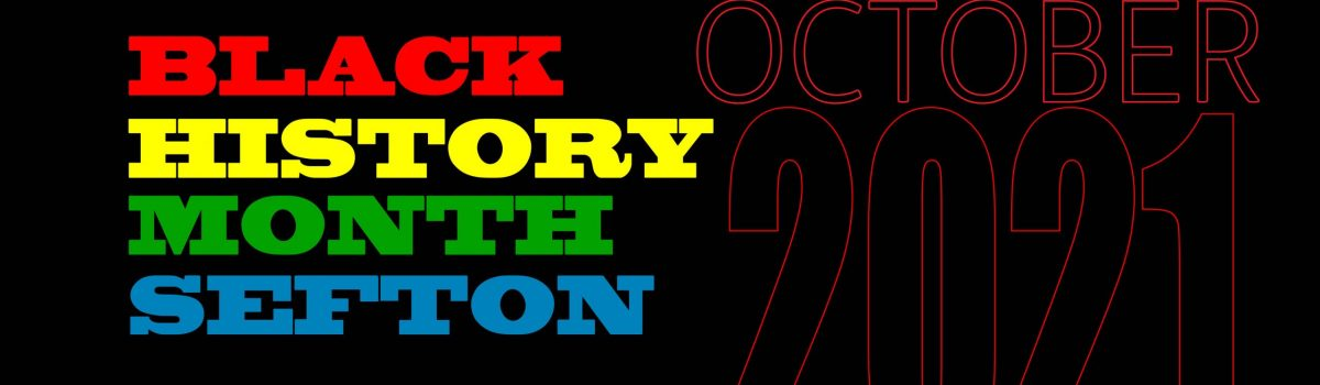 Sefton Council celebrates Black History Month 2021